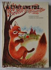 IL ETAIT UNE FOIS... French Children Book 1970s Jean Giannini, Michele Beufe FOX