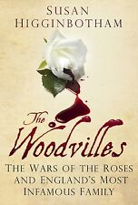 The Woodvilles; Hardback Book; Higginbotham Susan, 9780752488127