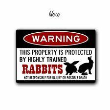 Warning Protected by Rabbits - Aluming Warning sign