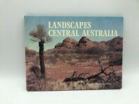 Landscapes Central Australia.  Vintage 1973 Book Uluru & Alice Springs