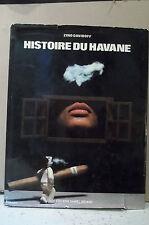 Zino DAVIDOFF.  HISTOIRE DU HAVANE.  Tabac, Cigares, Collections, Planteurs