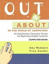 Out and About in the World of Computers: An Introductory Computer-ExLibrary