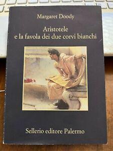 ARISTOTELE e la FAVOLA dei due CORVI BIANCHI MARGARET DOOBY Sellerio editore