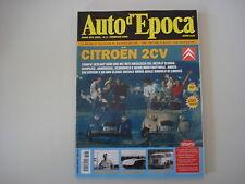 AUTO D'EPOCA 2/2008 CITROEN 2CV 2 CV/AUTOCARRO FIAT 682/BERND ROSEMEYER/TARASCHI