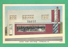 "VINTAGE LINEN ADVERTISING POSTCARD BAUSE'S ""SUPER"" DRUG STORE BOYERTOWN, PA"