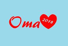 Oma 2018 Aufkleber In Wunschfarbe Sticker neu Cool