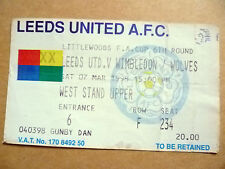 Ticket: LEEDS UNITED v WIMBLEDON/WOLVES, FA CUP 6th Round , 7th March 1998.