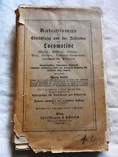 Katechismus der Einrichtung u.d. Betriebs der Locomotive - Kosak -  1900 (A)