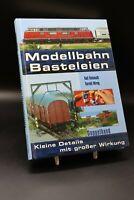 Ralf Reinmuth & Gerald Wirag - Modellbahn Basteleien. Doppelband. Kleine Details