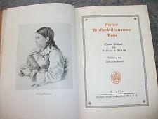 1947, Goethes Briefwechsel mit einem Kinde. In Old German Script. Illustrated.