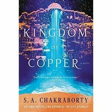 The Kingdom of Copper by S. A. Chakraborty #9898