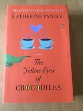 The Yellow Eyes of Crocodiles by Katherine Pancol (2013, Paperback) Good Book