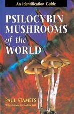 Psilocybin Mushrooms of the World: An Identification Guide (Paperback or Softbac