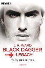 J. R. Ward - Tanz des Blutes (Black Dagger Legacy Band 2)