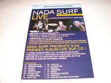 NADA SURF LIVE !!!!!!!!!!!!!!!!!!!RARE FRENCH PRESS/KIT