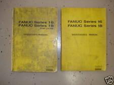 FANUC 16/18 MAINTANANCE AND OPERATORS MANAULS