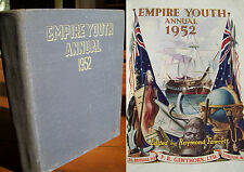 Empire Youth Annual 1952 - lavishly illustrated