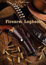 Firearm Logbook: By Adams Publishing, FastForward