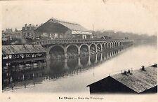 Carte Postale LE MANS La Gare des Tramways Bateau Lavoir