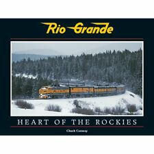 NEW BOOK RIO GRANDE HEART OF THE ROCKIES CHUCK CONWAY WHITE RIVER