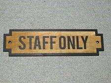 Staff Only Rustic Wood Door Sign