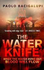 The Water Knife by Bacigalupi, Paolo | Paperback Book | 9780356500546 | NEW