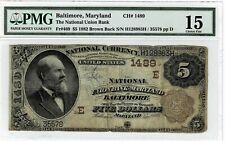 Rare USA 1882 $5 Maryland CH 1489 National Union Bank PMG 15