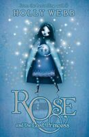 Webb, Holly, Rose and the Lost Princess: Book 2, Like New, Paperback