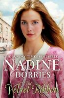 Very Good, The Velvet Ribbon (The Tarabeg Series): 3, Nadine Dorries, Paperback