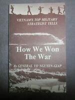 How We Won the Vietnam War by the Norths General Giap  1976  UnRead