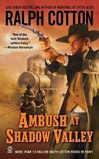 Ambush at Shadow Valley Cotton, Ralph Mass Market Paperback