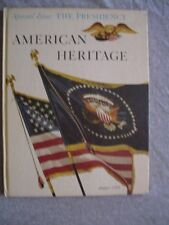 AMERICAN HERITAGE August 1964  Special Issue on the American PRESIDENTS