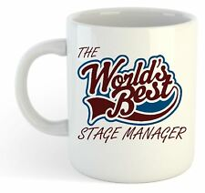 The Worlds Best Stage Manager Mug