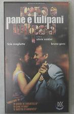 (PRL) VIDEOCASSETTA VHS CASSETTE PANE E TULIPANI SOLDINI MAGLIETTA GANZ