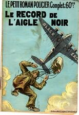 LE RECORD DE L'AIGLE NOIR  LE PETIT ROMAN POLICIER FERENCZI NUMERO 92  (1941)