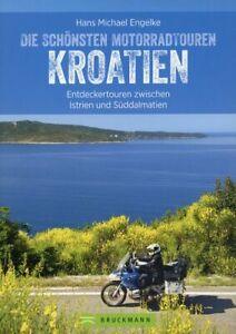 Kroatien - Die schönsten Motorrad-Touren # Hans Michael Engelke
