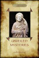 Unveiled Mysteries (Paperback or Softback)