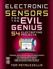 Electronics Sensors for the Evil Genius: 54 Electrifying Projects, Good Books