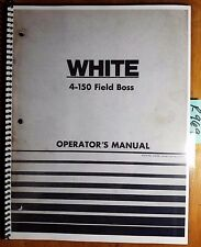 WFE White 4-150 Field Boss Tractor Owner's Operator's Manual 432391 2/74