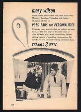1955 WPTZ TV AD~MARY WILSON~POTS PANS & PERSONALITIES~COOKING SHOW~PHILADELPHIA