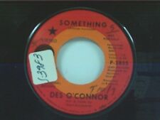 """DES O'CONNOR """"SOMETHING / EVERYBODY'S TALKIN"""" 45 NEAR MINT PROMO"""