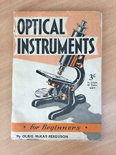 Optical Instruments By Olrig McKay- Furguson 1956