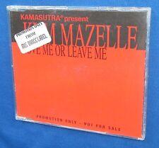 Kamasutra Kym Mazelle Love Me Or Leave Me Import CD Promo 5 Mixes Alex Neri 1995