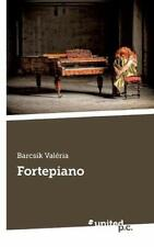 Fortepiano.by Valeria  New 9783710341908 Fast Free Shipping.#