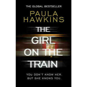 THE GIRL ON THE TRAIN BY PAULA HAWKINS (2015) PAPERBACK BOOK - THRILLER, MYSTERY