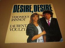 "VERONIQUE JANNOT / LAURENT VOULZY "" DESIRE DESIRE "" 7"" SINGLE EX/VG 1985 TEN 55"