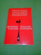 Chrétiens français ou français chrétiens - Collectif