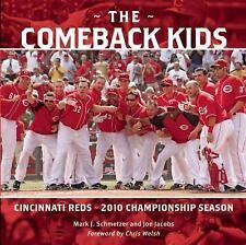 The Comeback Kids : Cincinnati Reds 2010 Championship Season by Joe Jacobs and …
