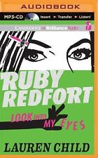 Ruby Redfort Look into My Eyes by Lauren Child (2014, MP3 CD, Unabridged)