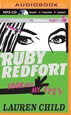 Ruby Redfort Look into My Eyes by Lauren Child (2014, MP3 CD, Unabridged)